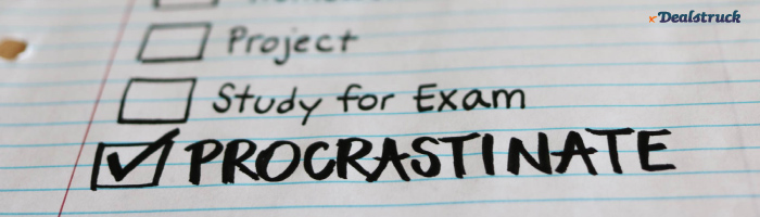 This Article is About Procrastination. Read it NOW. 700x200